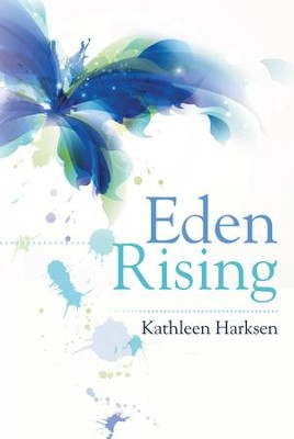 Eden Rising - eBook  -     By: Kathleen Harksen