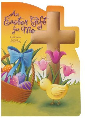 An Easter Gift for Me  -     By: Crystal Bowman