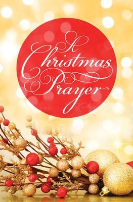 A Christmas Prayer (KJV), Pack of 25 Tracts   -