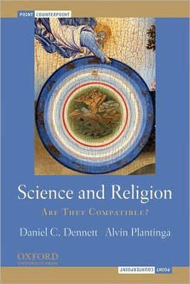 Science and Religion: Are They Compatible?  -     By: Daniel Clement Dennett