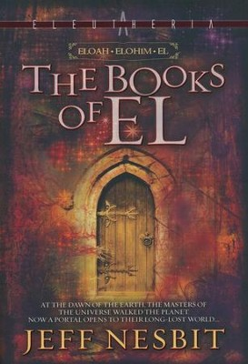 The Books of El: 3 in 1 Collection - eBook  -     By: Jeff Nesbit