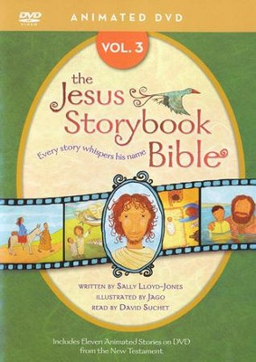 Jesus Storybook Bible Animated DVD, Vol. 3  -     Narrated By: David Suchet     By: Sally Lloyd-Jones     Illustrated By: Jago