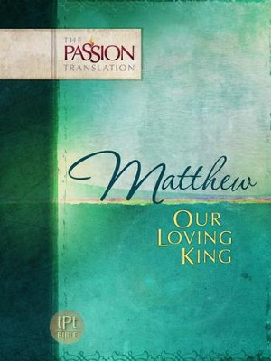 Matthew: Our Loving King - eBook  -     By: Brian Simmons