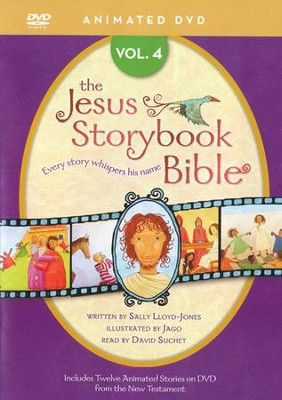Jesus Storybook Bible Animated DVD, Vol. 4  -     Narrated By: David Suchet     By: Sally Lloyd-Jones     Illustrated By: Jago