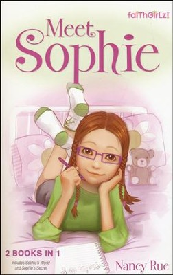 Meet Sophie  -     By: Nancy Rue