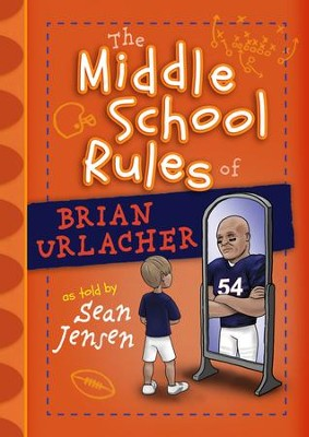 The Middle School Rules of Brian Urlacher - eBook  -     By: Sean Jensen