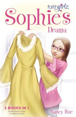 Sophie's Drama  -     By: Nancy Rue