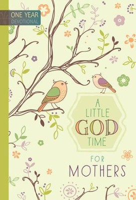 A Little God Time for Mothers Devotional - eBook  -