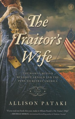 The Traitor's Wife   -     By: Allison Pataki
