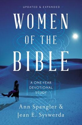 Women of the Bible: A One-Year Devotional Study - eBook  -     By: Ann Spangler, Jean E. Syswerda