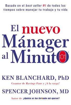 One Minute Manager: The World's Most Popular Management Method - eBook  -     By: Ken Blanchard, Spencer Johnson