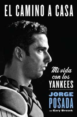 The Journey Home: My Life in Pinstripes - eBook  -     By: Zondervan