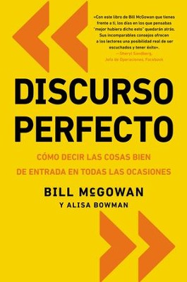 Pitch Perfect: How to Say It Right the First Time, Every Time - eBook  -     By: Bill McGowan