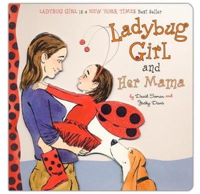 Ladybug Girl and Her Mama  -     By: Jacky Davis     Illustrated By: David Soman