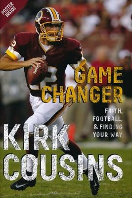 Game Changer  -     By: Kirk Cousins