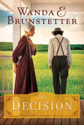 The Decision - eBook  -     By: Wanda E. Brunstetter