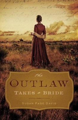 The Outlaw Takes a Bride - eBook  -     By: Susan Davis