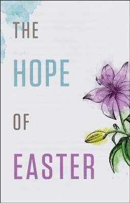 The Hope of Easter (ESV), Pack of 25 Tracts   -