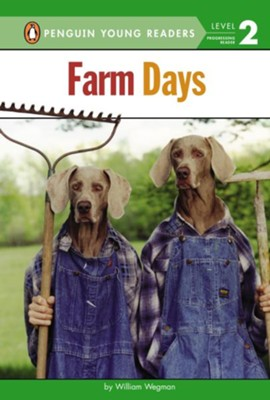 Farm Days  -     By: William Wegman