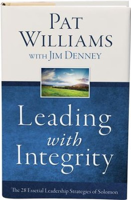 Leading with Integrity: The 28 Essential Leadership Strategies of Solomon - eBook  -     By: Pat Williams, Jim Denney