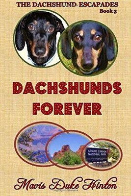 Dachshunds Forever  -     By: Mavis Duke Hinton