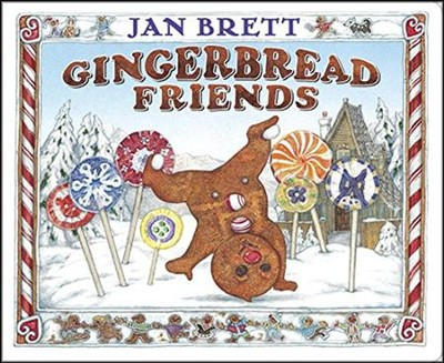 Gingerbread Friends  -     By: Jan Brett
