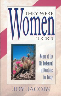 They Were Women Too - eBook  -     By: Joy Jacobs