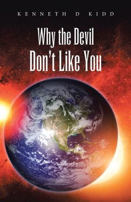 Why the Devil Dont Like You - eBook  -     By: Kenneth Kidd