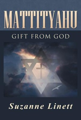 Mattityahu: Gift from God - eBook  -     By: Suzanne Linett