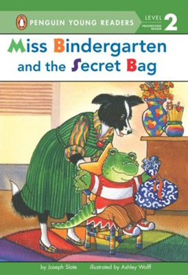 Miss Bindergarten and the Secret Bag  -     By: Joseph Slate     Illustrated By: Ashley Wolff