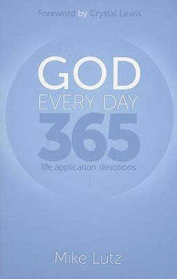 God Every Day: 365 Life Application Devotions - eBook  -     By: Mike Lutz