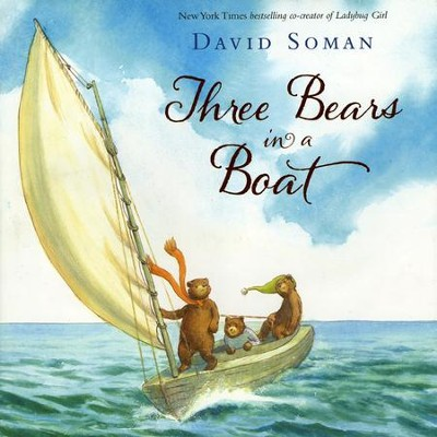Three Bears in a Boat  -     By: David Soman