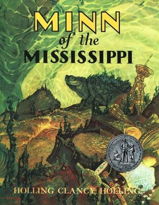 Minn of the Mississippi, Paperback     -     By: Holling Clancy Holling