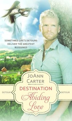 Detour: Destination Abiding Love - eBook  -     By: JoAnn Carter