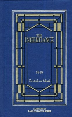 The Inheritance  -     By: Christoph von Schmid
