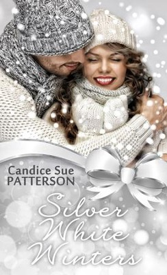 Silver White Winters - eBook  -     By: Candice Sue Patterson