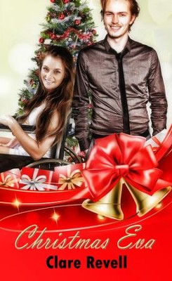 Christmas Eva - eBook  -     By: Clare Revell