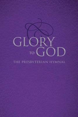 Glory to God (Purple Pew Edition, Ecumenical) - eBook  -     By: Presbyterian Publishing