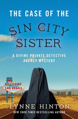 The Case of the Sin City Sister - eBook  -     By: Lynne Hinton