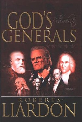 God's Generals: The Revivalists   -     By: Roberts Liardon