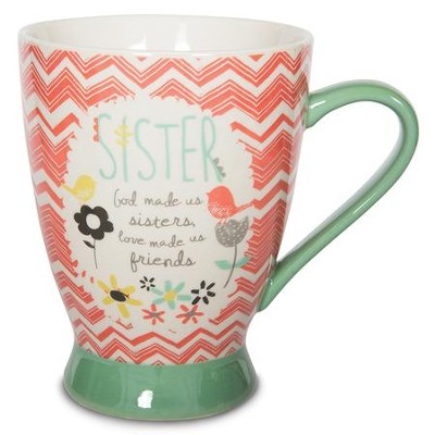 God Made Us Sisters, Love Made Us Friends Mug  -