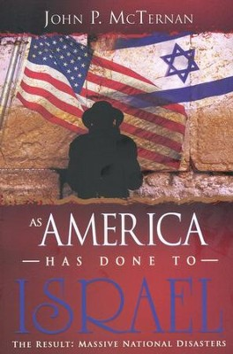 As America Has Done to Israel   -     By: John McTernan