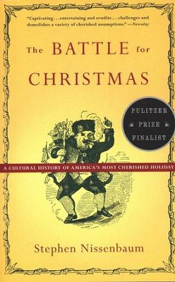 The Battle for Christmas   -     By: Stephen Nissenbaum