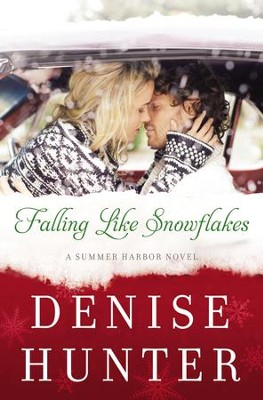 Falling Like Snowflakes - eBook  -     By: Denise Hunter