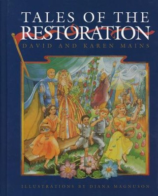 Tales of the Restoration  -     By: David Mains, Karen Mains