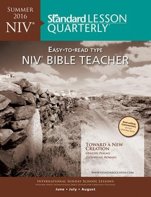 Standard Lesson Quarterly: NIV® Bible Teacher, Summer 2016  -