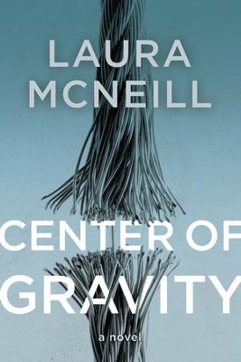 Center of Gravity - eBook  -     By: Laura McNeill