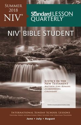 Standard Lesson Quarterly: NIV &#174 Bible Student, Summer 2018  -