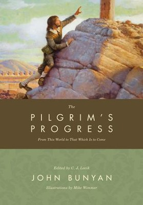 The Pilgrim's Progress: From This World to That Which Is to Come - eBook  -     By: John Bunyan