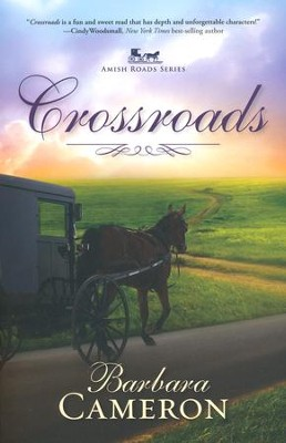 Crossroads, Amish Roads Series #2   -     By: Barbara Cameron